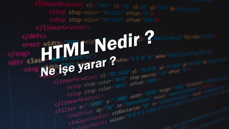 HTML Nedir, ne işe yarar?